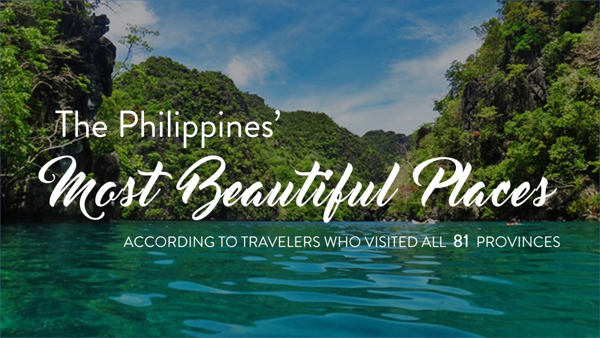 The Philippines Most Beautiful Places According To Travelers Who Visited All 81 Provinces